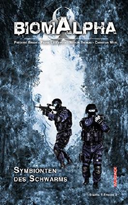 Biom Alpha Staffel 1 Episode - Symbionten des Schwarms