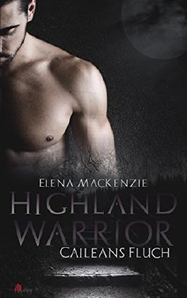 Highland Warrior - Caileans Fluch
