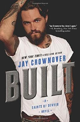 Built: Saints of Denver by Jay Crownover (January 05,2016)