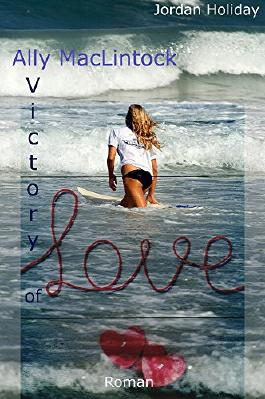 Victory of Love (Ally MacLintock 1)