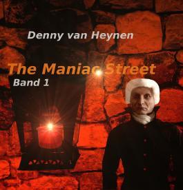 The Maniac Street: Band 1