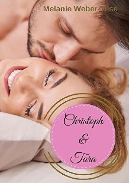 Christoph & Tara: Gesamtausgabe