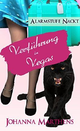 Alarmstufe Nackt - Verführung in Vegas