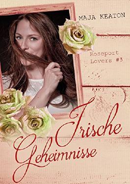 Irische Geheimnisse (Roseport Lovers 3)