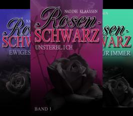 Rosenschwarz (Reihe in 3 Bänden)