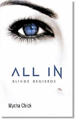 ALL IN: Blinde Begierde