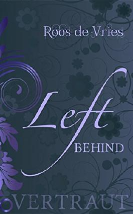Left behind - Vertraut