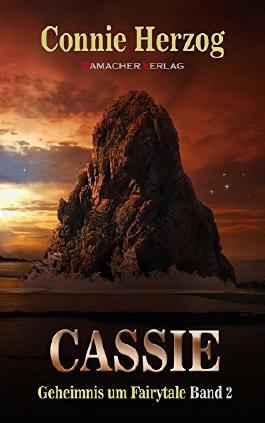 Cassie (Geheimnis um Fairytale 2)