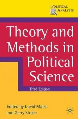 [(Theory and Methods in Political Science)] [Edited by David Marsh ] published on (March, 2010)