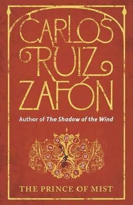[(The Prince of Mist)] [By (author) Carlos Ruiz Zafon] published on (May, 2010)