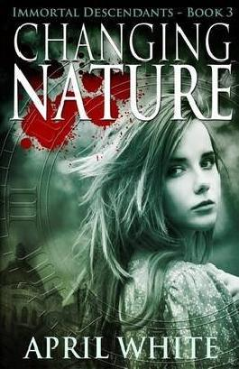[(Changing Nature : The Immortal Descendants Book 3)] [By (author) April White] published on (January, 2015)