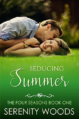 Seducing Summer: A Sexy New Zealand Romance (The Four Seasons Book 1)