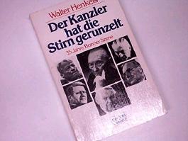 Der Kanzler hat die Stirn gerunzelt : 35 Jahre Bonner Szene. Bastei Taschenbuch 10796. 3404107969.