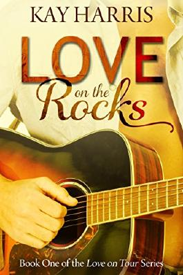 Love on the Rocks (Love on Tour Book 1)