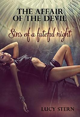 The Affair of the Devil 01: Sins of a fateful Night (Devil-Reihe)
