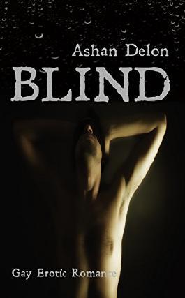 Blind: für die wahre Liebe