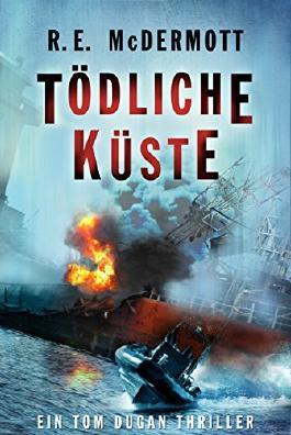 Tödliche Küste: Ein Tom Dugan-Thriller