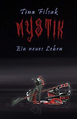 MYSTIK: Ein neues Leben