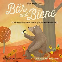 Kleine Geschichten einer großen Freundschaft (Bär und Biene)