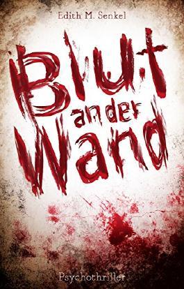 Blut an der Wand