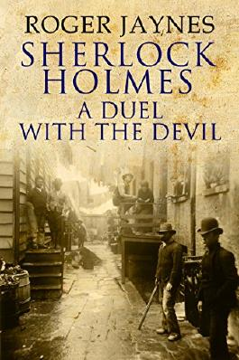 Sherlock Holmes: A Duel with the Devil