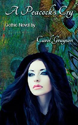 A Peacock's Cry: Gothic Novel