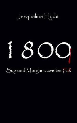 1800 (Sug und Morgans zweiter Fall 2)