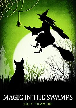 Magic in the Swamps: Supernatural Witch Cozy Mystery & Romance