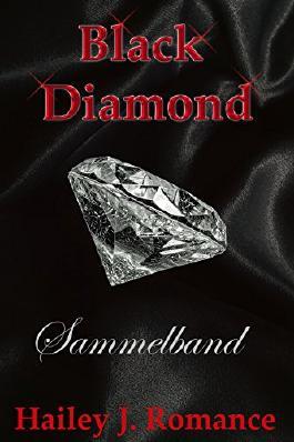 Black Diamond - Leben - Sammelband: Die komplette Trilogie