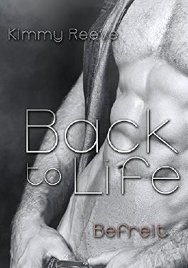 Back to life: Befreit