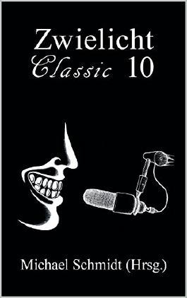 Zwielicht Classic 10