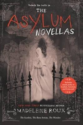 By Roux, Madeleine ( Author ) [ The Asylum Novellas: The Scarlets, the Bone Artists, the Warden By Feb-2016 Paperback
