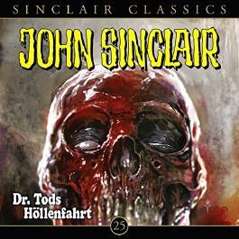Dr. Tods Höllenfahrt (John Sinclair Classics 25)