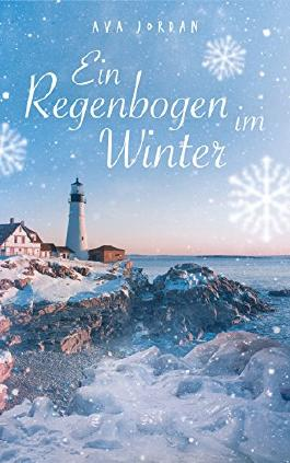 Ein Regenbogen im Winter (New Harbor 2)