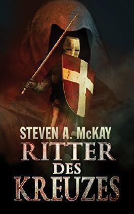 Ritter Des Kreuzes: Die Geschichte eines Johanniters