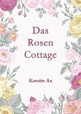 Das Rosen - Cottage