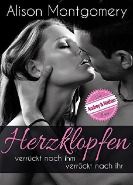 Herzklopfen - Audrey & Nathan (Band 1 und 2) Erotischer Liebesroman: Verrückt nach ihm & Verrückt nach ihr