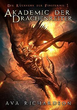 Akademie der Drachenreiter (Die Rückkehr der Finsternis 1)