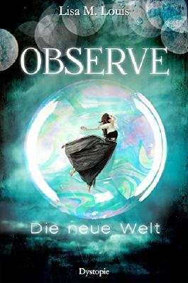 Observe: Die neue Welt