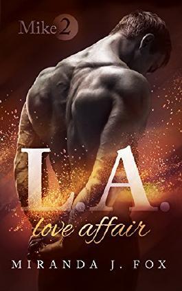 L.A. Love Affair - Mike (Part 2)