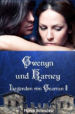 Gwenyn und Karney: Legenden von Gearran I
