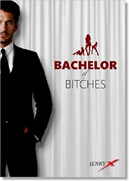 Bachelor of Bitches