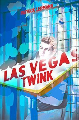 Vegas Twink (Gay Romance)