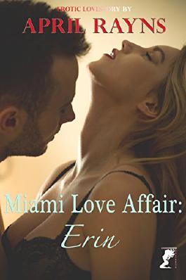 Miami Love Affair: Erin