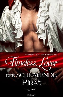 Timeless Lover: Der schlafende Pirat