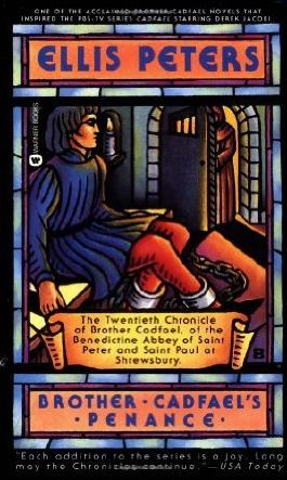 Brother Cadfael's Penance (Brother Cadfael Mysteries) by Ellis Peters (1996-02-01)