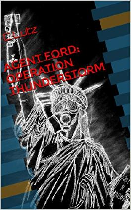 Agent Ford: Operation Thunderstorm