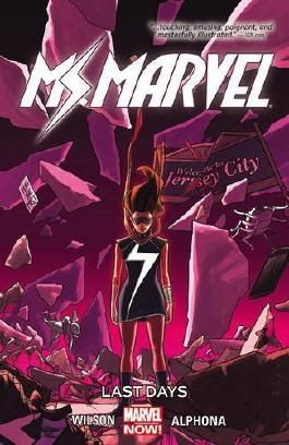 Ms. Marvel Vol. 4: Last Days by G. Willow Wilson (2015-12-01)