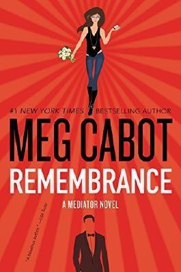 Remembrance: A Mediator Novel by Meg Cabot (2016-02-02)
