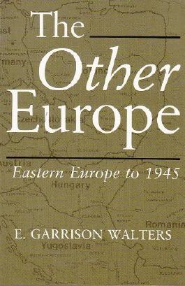 The Other Europe by E. Garrison Walters (1989-12-01)